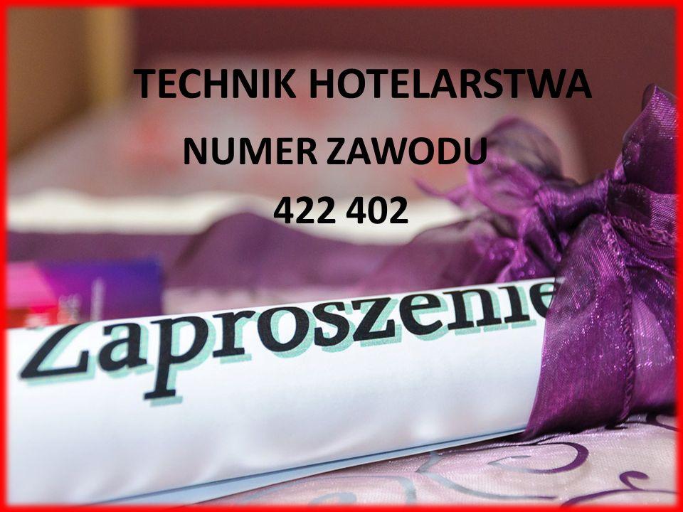 TECHNIK HOTELARSTWA NUMER ZAWODU 422 402