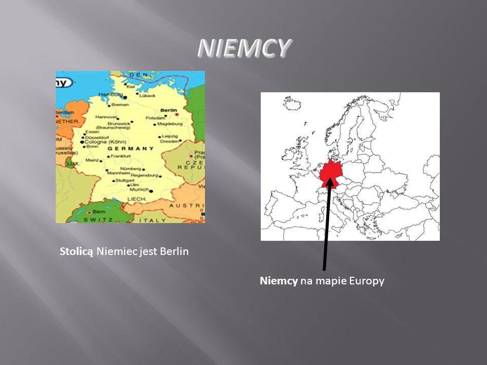 Stolicą Niemiec jest Berlin Niemcy na mapie Europy