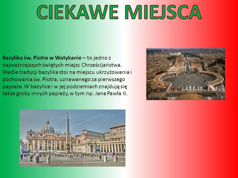 Bazylika św.Piotra w Watykanie – to jedno z najważniejszych świętych miejsc Chrześcijaństwa.