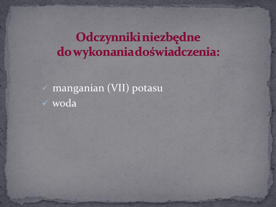 manganian (VII) potasu woda