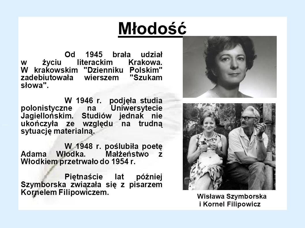 Młodość Od 1945 brała udział w życiu literackim Krakowa.