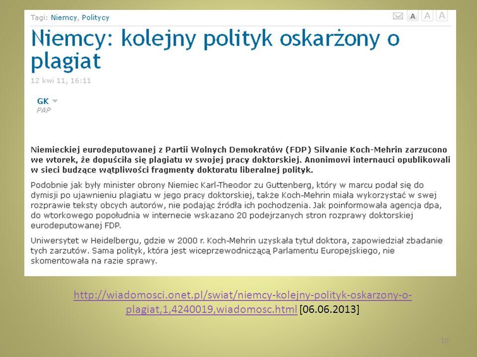 http://wiadomosci.onet.pl/swiat/niemcy-kolejny-polityk-oskarzony-o- plagiat,1,4240019,wiadomosc.htmlhttp://wiadomosci.onet.pl/swiat/niemcy-kolejny-pol