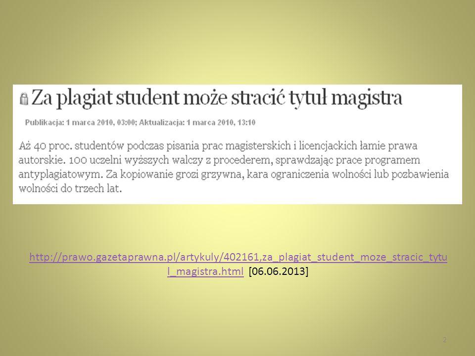 http://torun.gazeta.pl/torun/1,48723,6973155,3_tys__zl_za_pla giat___studentki_UMK_skazane.htmlhttp://torun.gazeta.pl/torun/1,48723,6973155,3_tys__zl_za_pla giat___studentki_UMK_skazane.html [06.06.2013] 3