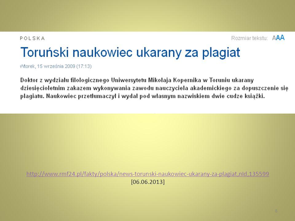 http://www.rmf24.pl/fakty/polska/news-torunski-naukowiec-ukarany-za-plagiat,nId,135599 http://www.rmf24.pl/fakty/polska/news-torunski-naukowiec-ukaran