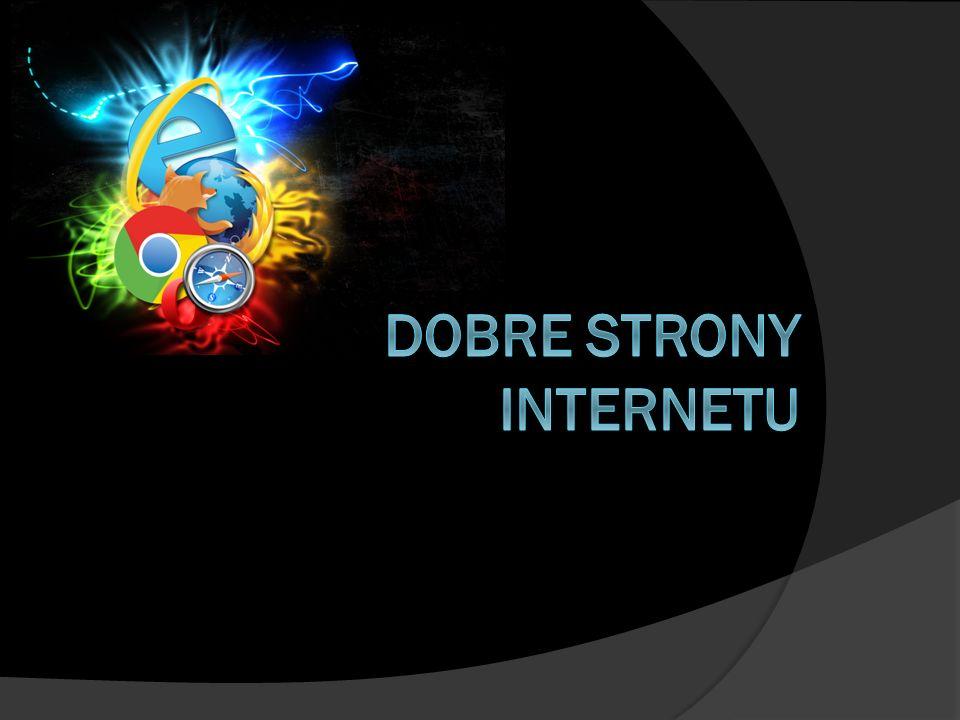 Spis treści: Strona główna.Co to jest Internet. Jak Internet znalazł się w Polsce.