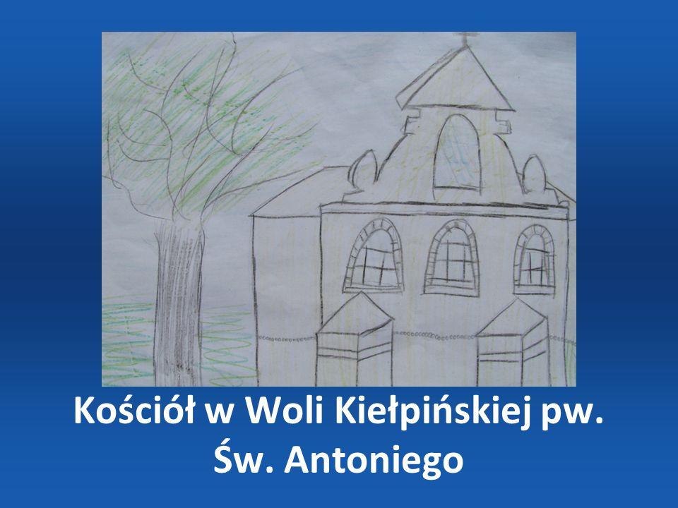 Kościół w Woli Kiełpińskiej pw. Św. Antoniego