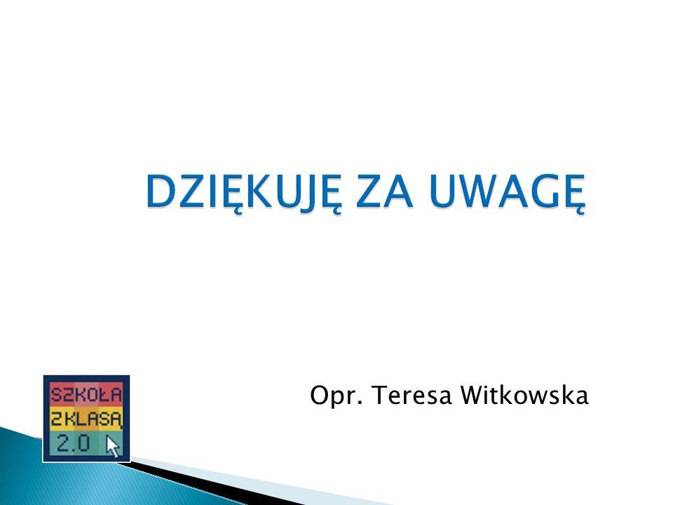 Opr. Teresa Witkowska
