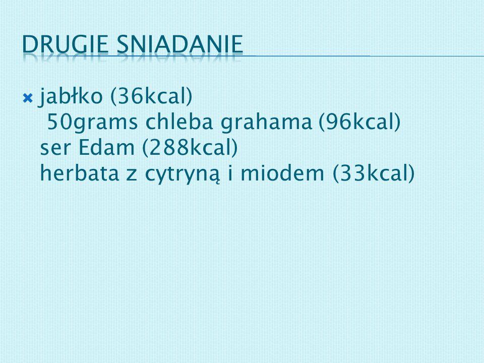 jabłko (36kcal) 50grams chleba grahama (96kcal) ser Edam (288kcal) herbata z cytryną i miodem (33kcal)
