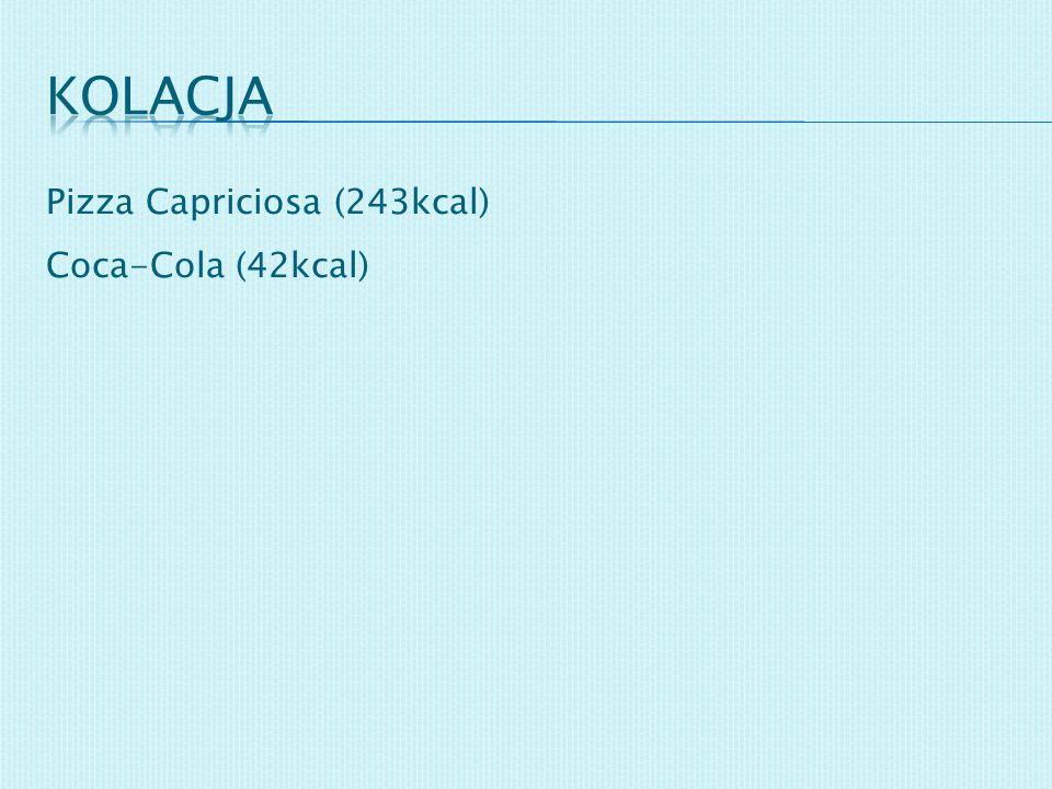 Pizza Capriciosa (243kcal) Coca-Cola (42kcal)