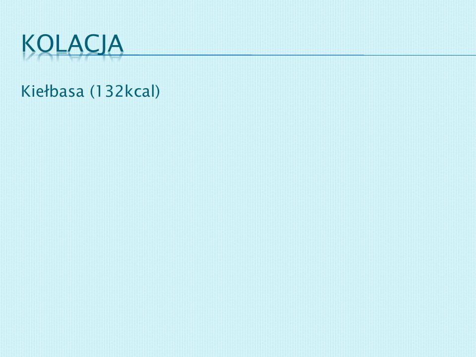 Kiełbasa (132kcal)