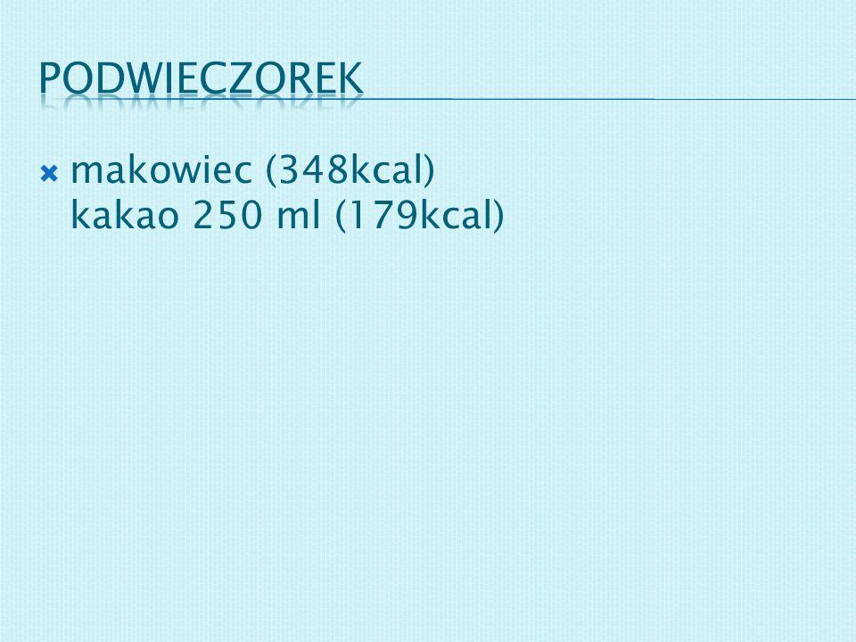 makowiec (348kcal) kakao 250 ml (179kcal)