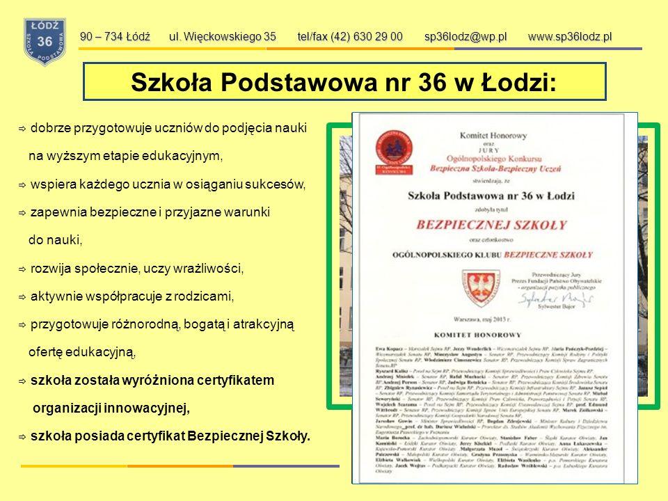Szkoła Podstawowa nr 36 w Łodzi: 90 – 734 Łódź ul.