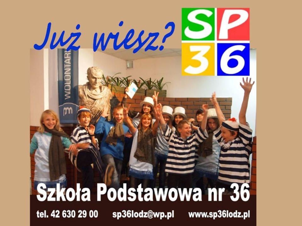 90 – 734 Łódź ul. Więckowskiego 35 tel/fax (0-42) 630 29 00 sp36lodz@wp.pl www.sp36lodz.pl W prezentacji wykorzystano ścieżkę dźwiękową z filmu Marzyc