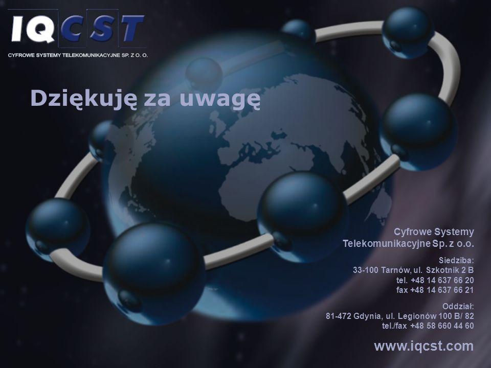 Cyfrowe Systemy Telekomunikacyjne Sp. z o.o. Siedziba: 33-100 Tarnów, ul. Szkotnik 2 B tel. +48 14 637 66 20 fax +48 14 637 66 21 Oddział: 81-472 Gdyn