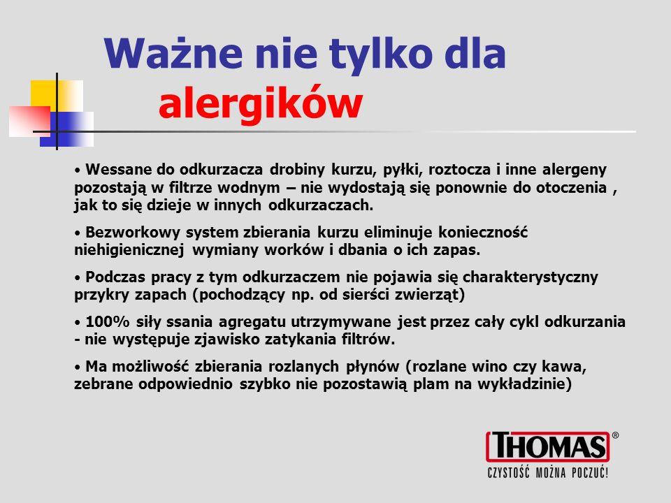Ważne nie tylko dla alergików Wessane do odkurzacza drobiny kurzu, pyłki, roztocza i inne alergeny pozostają w filtrze wodnym – nie wydostają się ponownie do otoczenia, jak to się dzieje w innych odkurzaczach.