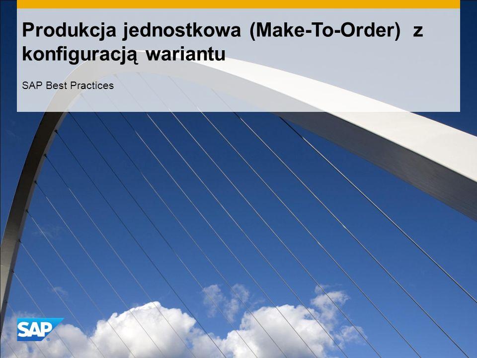 Produkcja jednostkowa (Make-To-Order) z konfiguracją wariantu SAP Best Practices
