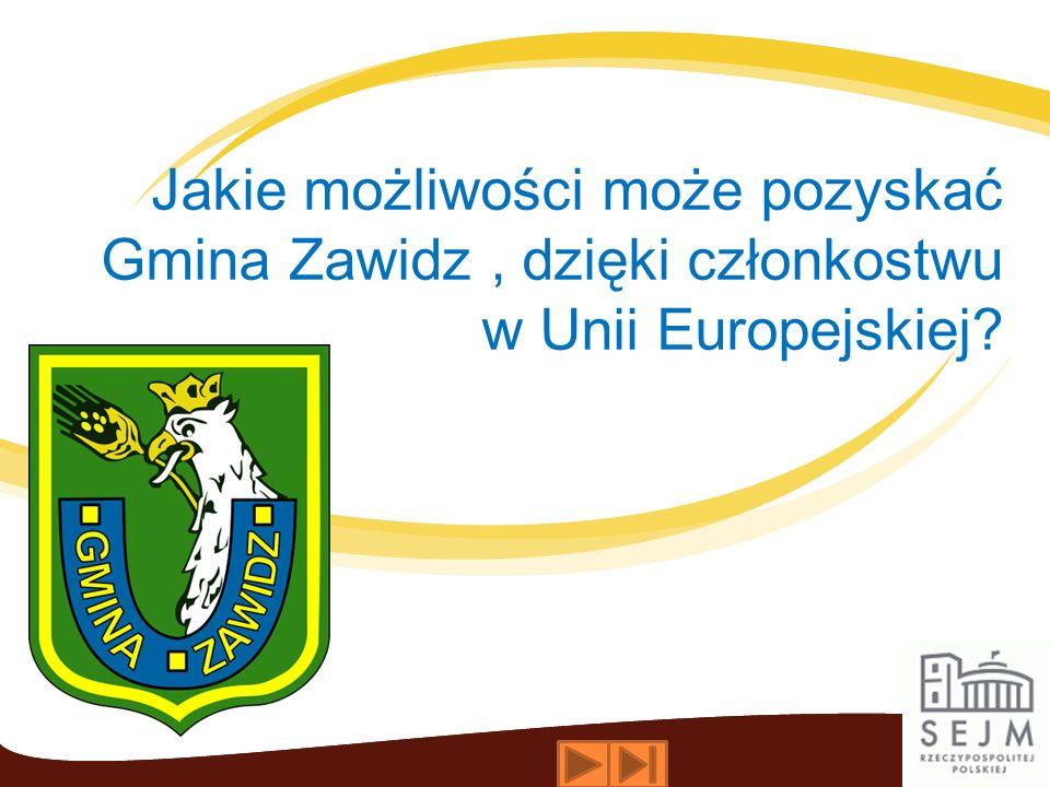 Jakie możliwości może pozyskać Gmina Zawidz, dzięki członkostwu w Unii Europejskiej?