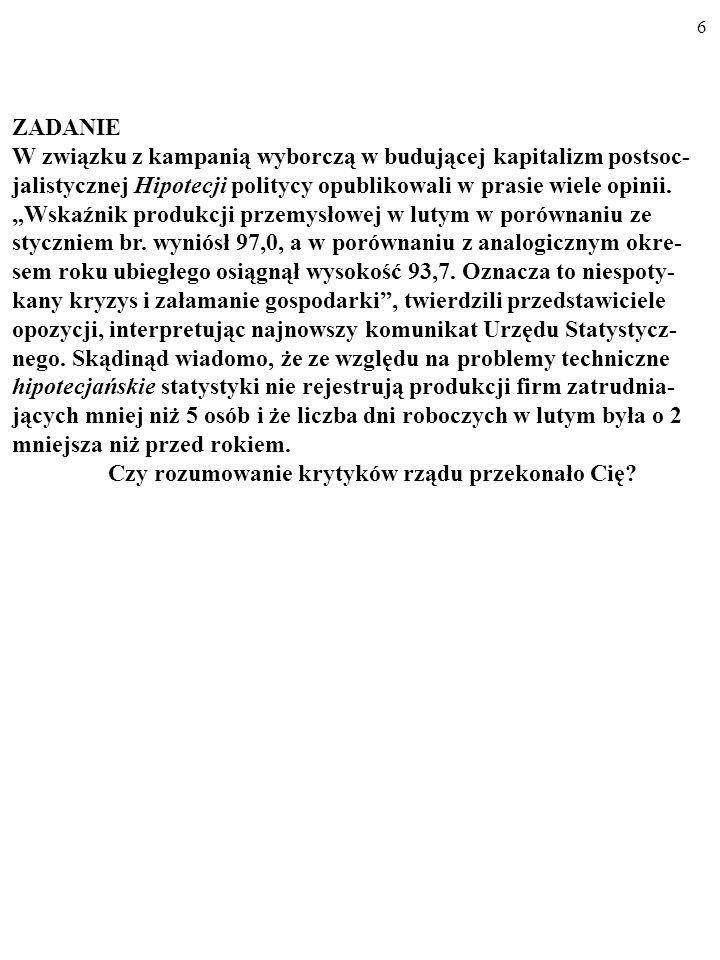 5 Tablica zawiera informacje o stawkach tygodniowych płac realnych w Hipo- tecji (1988=100). Płace w Hipotecji Źródło: Hypothetia Research Bulletin 19