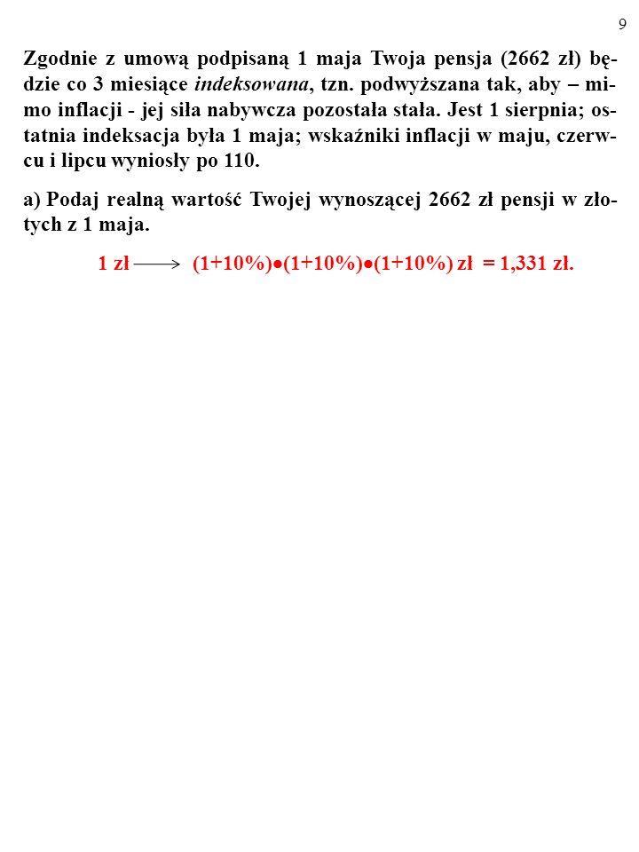 49 Jeśli jesteśmy pewni, że za n lat nasz dochód wyniesie An zł, możemy zaciągnąć pożyczkę w wysokości: A = A n[1/(1+i) n ] zł.