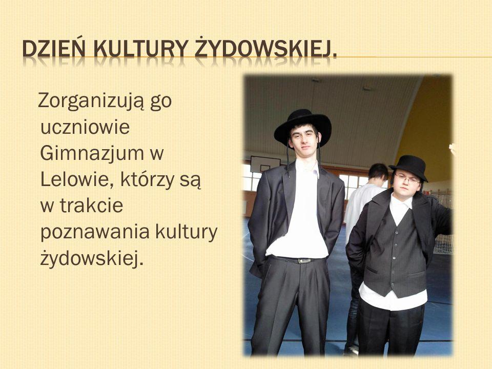 Zorganizują go uczniowie Gimnazjum w Lelowie, którzy są w trakcie poznawania kultury żydowskiej.