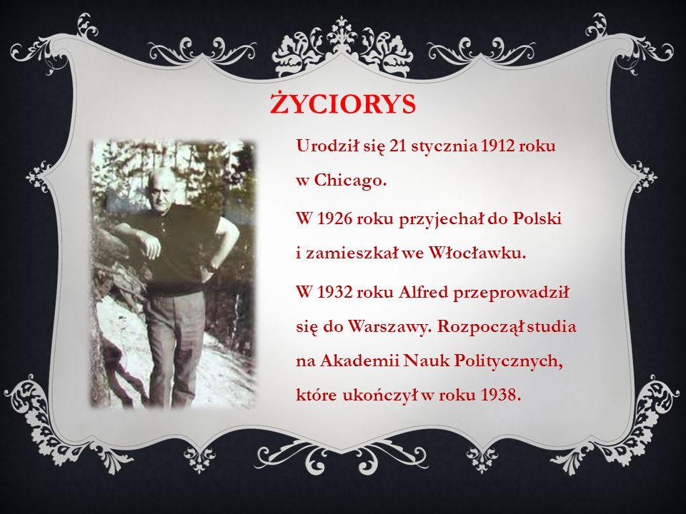 Urodził się 21 stycznia 1912 roku w Chicago. W 1926 roku przyjechał do Polski i zamieszkał we Włocławku. W 1932 roku Alfred przeprowadził się do Warsz