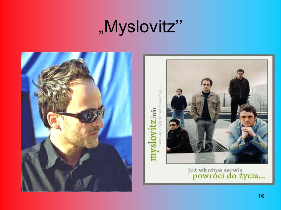 16 Myslovitz