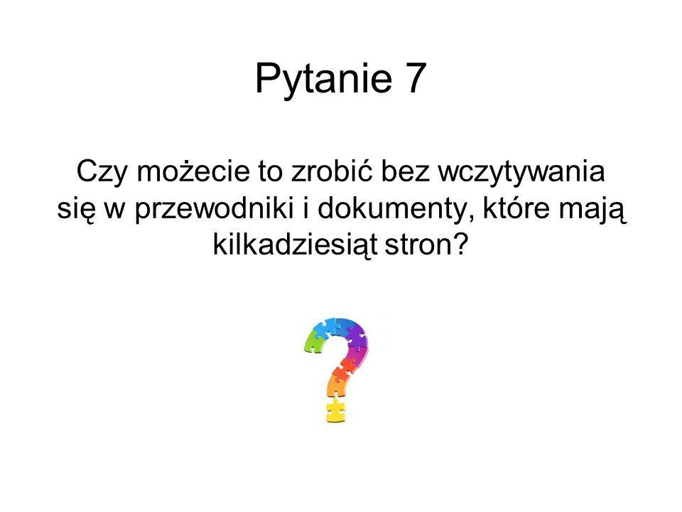 Pytanie 8 Kto mógłby wam w tym pomóc?