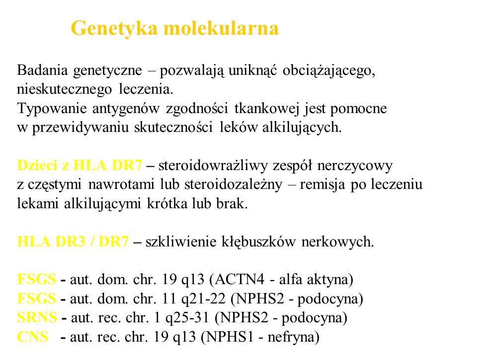 Genetyka molekularna Badania genetyczne – pozwalają uniknąć obciążającego, nieskutecznego leczenia.