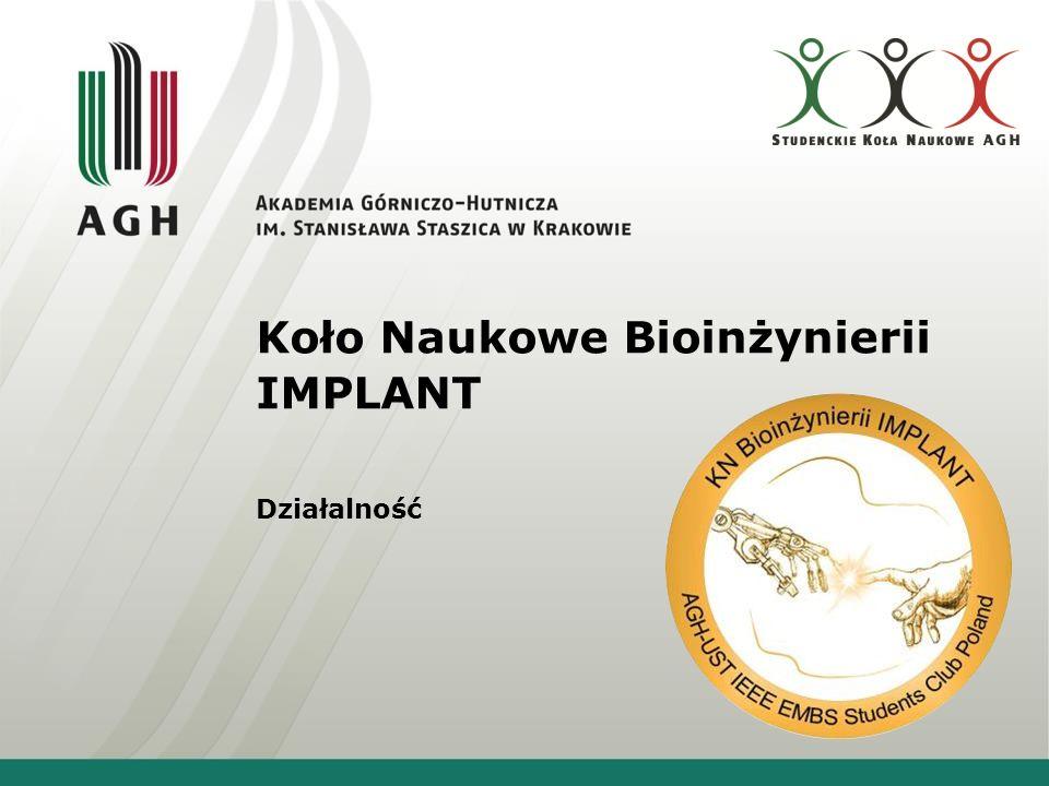 Koło Naukowe Bioinżynierii IMPLANT Działalność