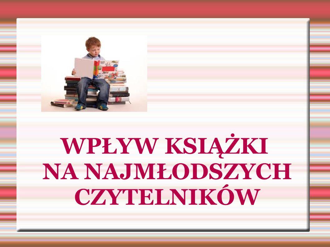 Rozbudzanie zainteresowań czytelniczych dzieci jest jednym z najważniejszych zadań edukacyjnych przedszkola, szkoły i domu.