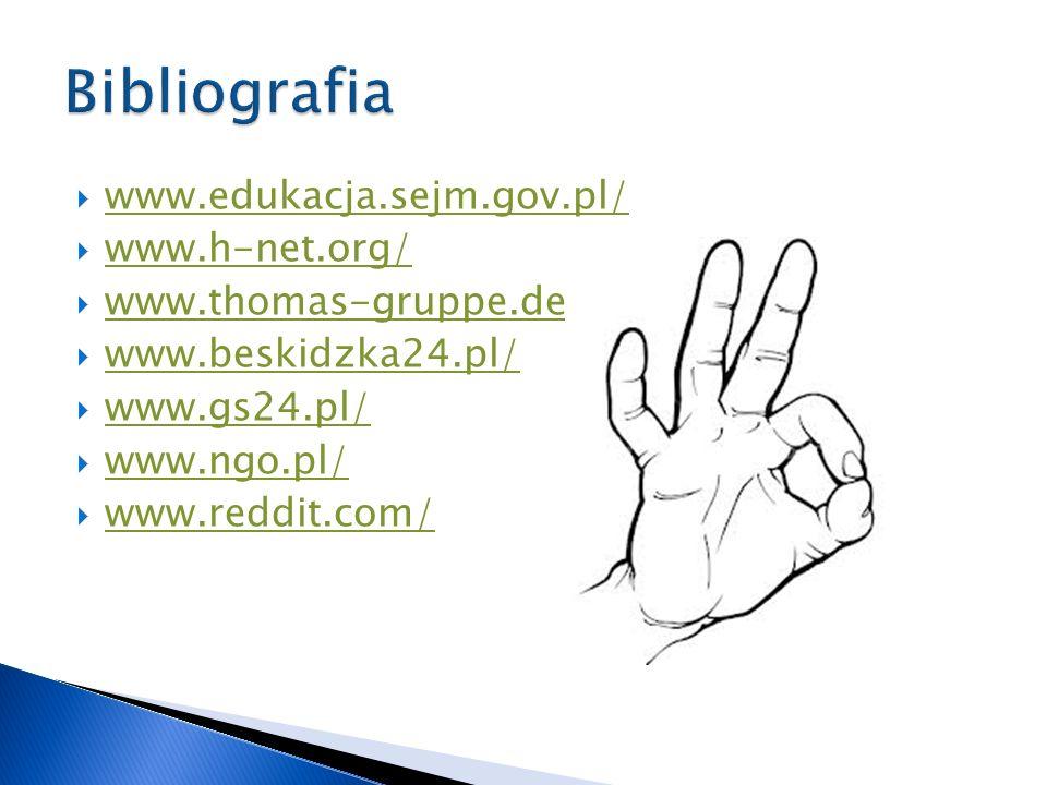 www.edukacja.sejm.gov.pl/ www.h-net.org/ www.thomas-gruppe.de/ www.thomas-gruppe.de www.beskidzka24.pl/ www.gs24.pl/ www.ngo.pl/ www.reddit.com/