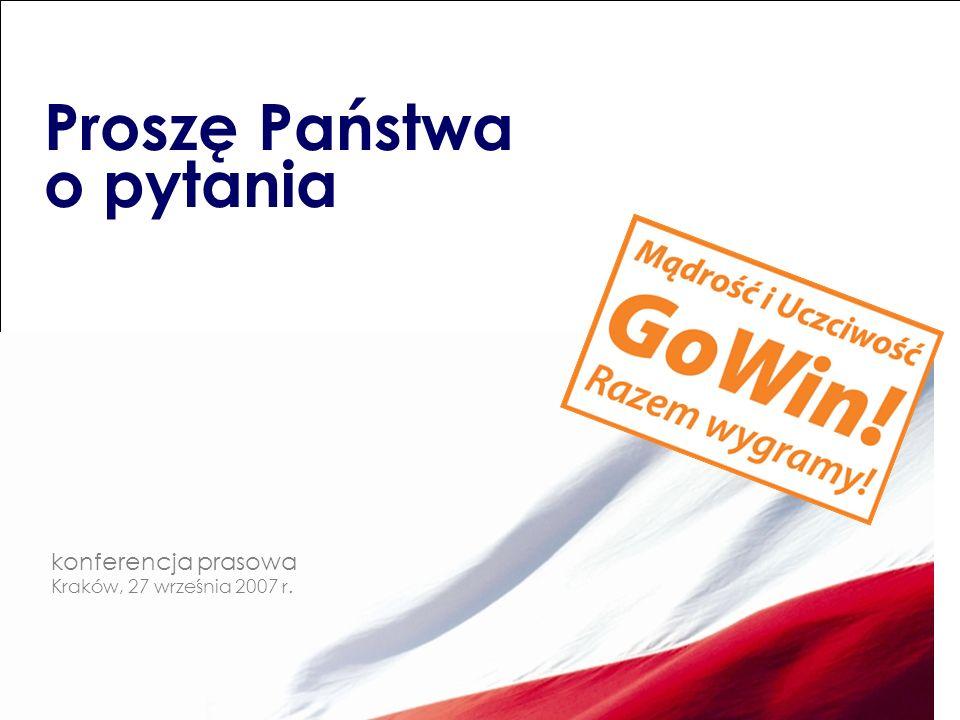 Proszę Państwa o pytania konferencja prasowa Kraków, 27 września 2007 r.
