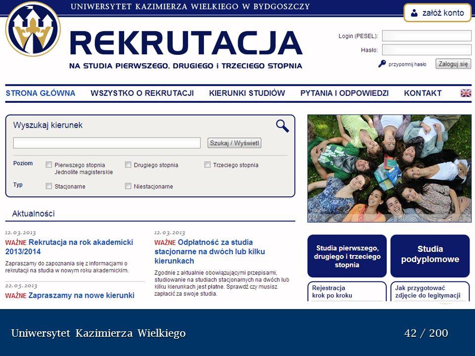 Uniwersytet Kazimierza Wielkiego 42 / 200 Uniwersytet Kazimierza Wielkiego 42 / 200 Sprawozdanie z dzia ł alno ś ci uczelni w roku akademickim 2012/20