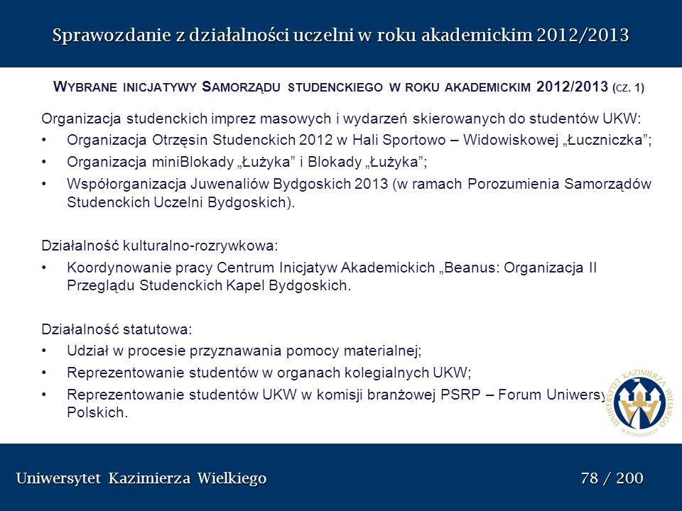Sprawozdanie z dzia ł alno ś ci uczelni w roku akademickim 2012/2013 W YBRANE INICJATYWY S AMORZĄDU STUDENCKIEGO W ROKU AKADEMICKIM 2012/2013 ( CZ. 1)