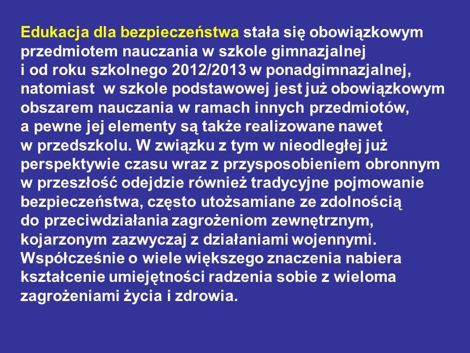 PODSTAWY DOKTRYNALNE I PRAWNE EDUKACJI DLA BEZPIECZEŃSTWA 1.STRATEGIA BEZPIECZEŃSTWA NARODOWEGO RP Z 2007 R.