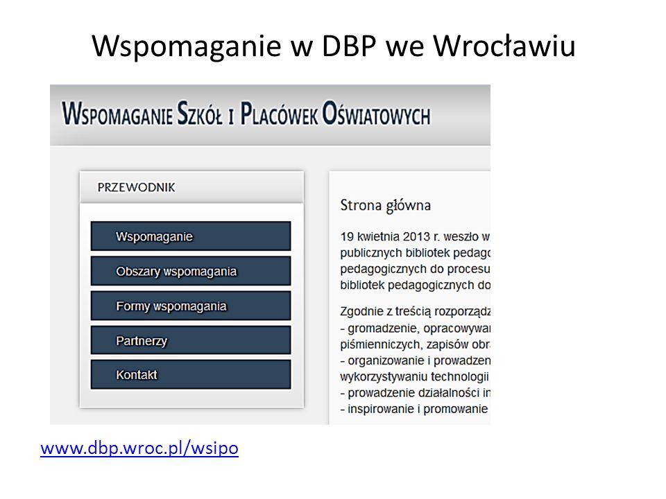 Wspomaganie w DBP we Wrocławiu www.dbp.wroc.pl/wsipo