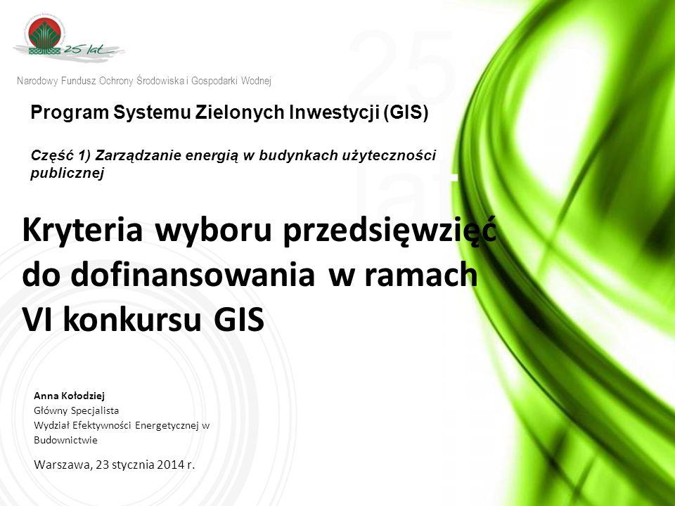 25 lat w w w. n f o s i g w. g o v. p l 25 lat Warszawa, 23 stycznia 2014 r.