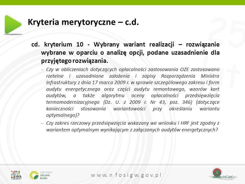 25 lat w w w.n f o s i g w. g o v. p l Kryteria merytoryczne – c.d.