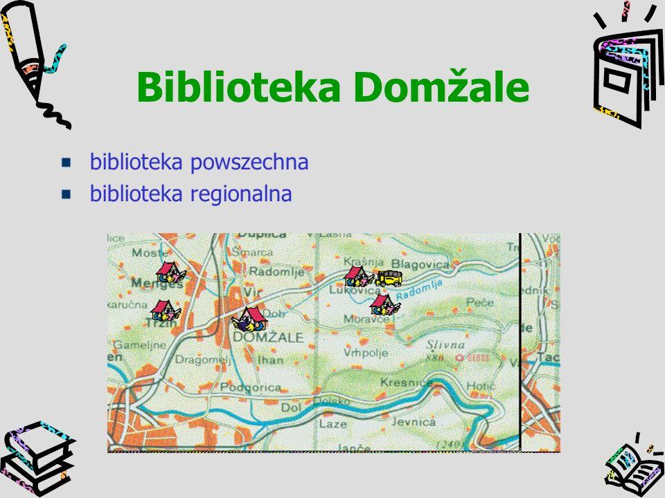 Biblioteka Domžale biblioteka powszechna biblioteka regionalna