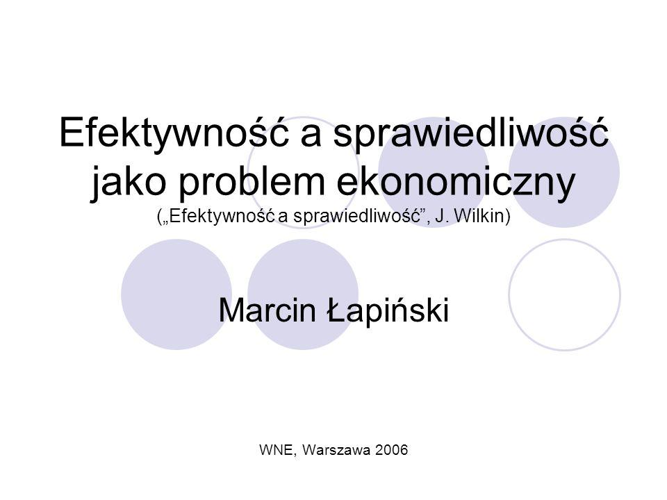 Efektywność a sprawiedliwość jako problem ekonomiczny (Efektywność a sprawiedliwość, J.