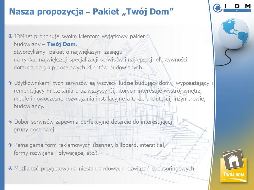 IDMnet proponuje swoim klientom wyjątkowy pakiet budowlany – Twój Dom. Stworzyliśmy pakiet o największym zasięgu na rynku, największej specjalizacji s