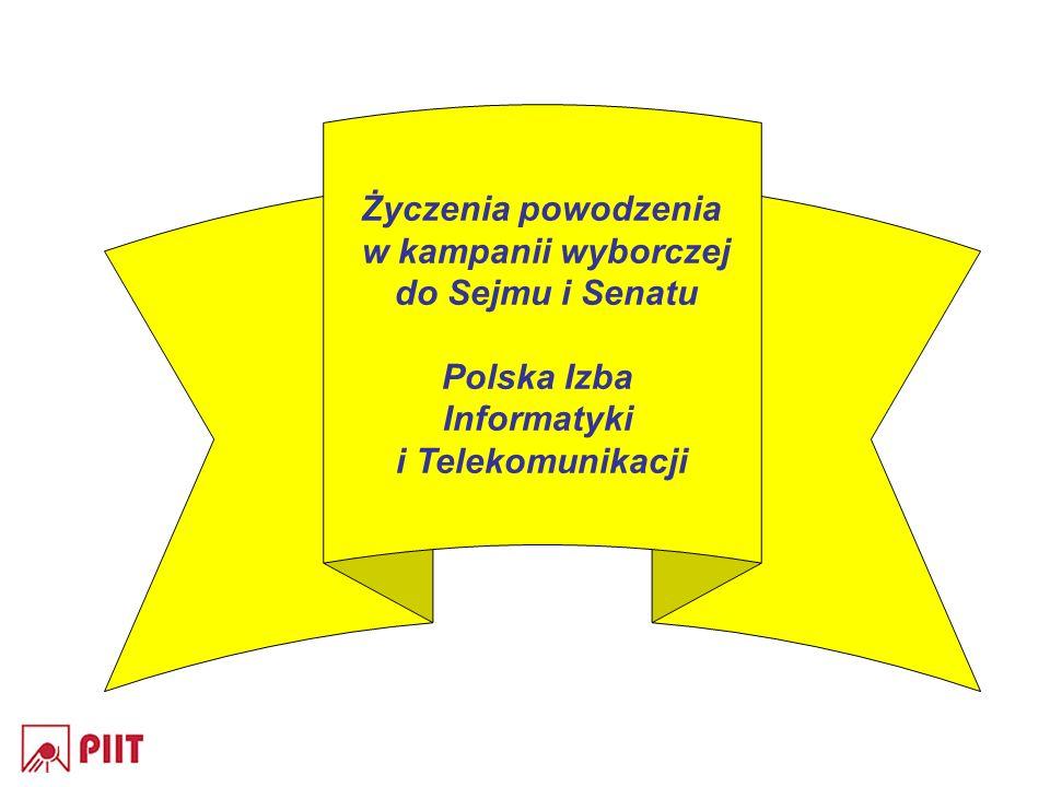 Życzenia powodzenia w kampanii wyborczej do Sejmu i Senatu Polska Izba Informatyki i Telekomunikacji