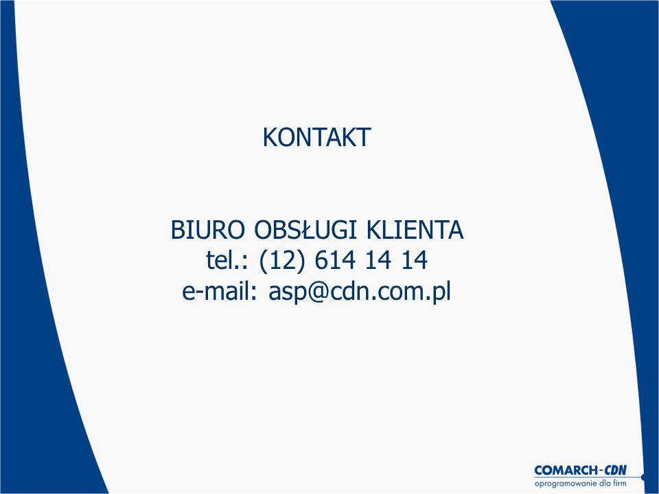 KONTAKT BIURO OBSŁUGI KLIENTA tel.: (12) 614 14 14 e-mail: asp@cdn.com.pl