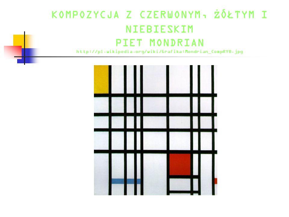 KOMPOZYCJA Z CZERWONYM, Ż ÓŁTYM I NIEBIESKIM PIET MONDRIAN http://pl.wikipedia.org/wiki/Grafika:Mondrian_CompRYB.jpg