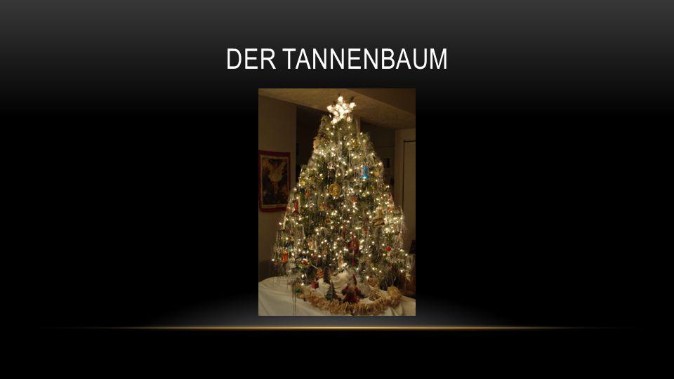 DIE TRADITIONEN MIT DER TANNENBAUM Choinka wywodzi się właśnie z Niemiec – w domach pojawiły się na przełomie XV i XVI w.