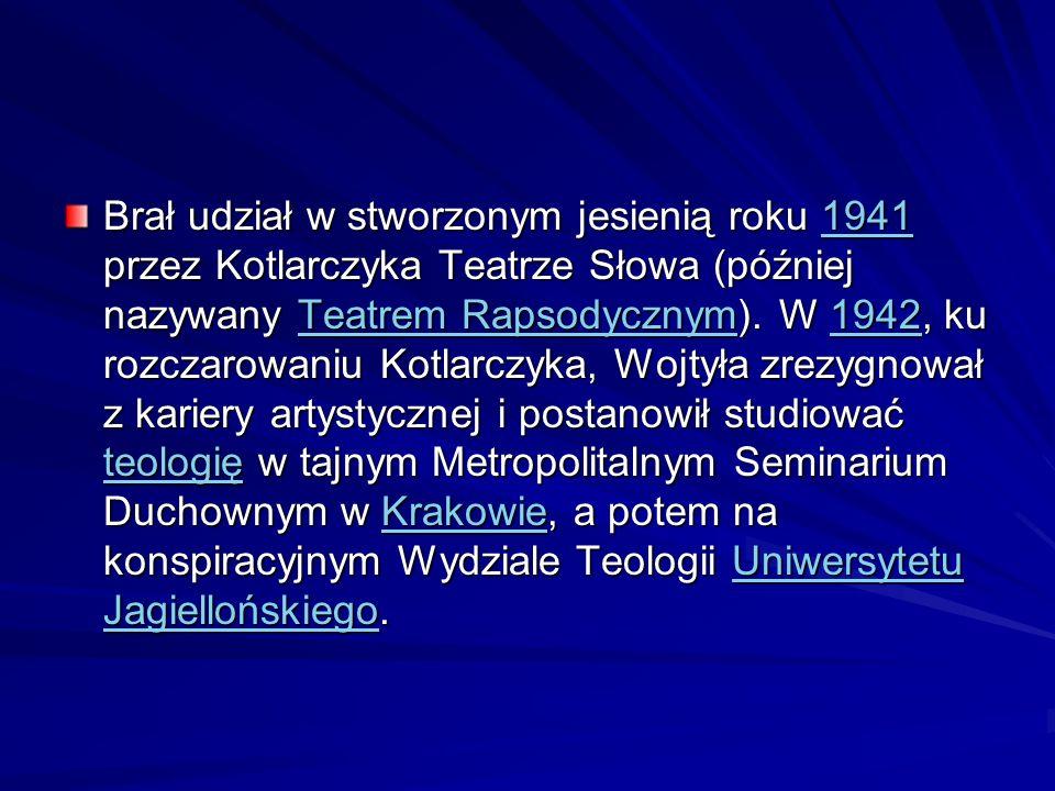 Brał udział w stworzonym jesienią roku 1941 przez Kotlarczyka Teatrze Słowa (później nazywany Teatrem Rapsodycznym). W 1942, ku rozczarowaniu Kotlarcz
