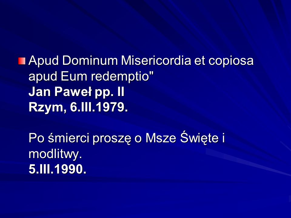 Apud Dominum Misericordia et copiosa apud Eum redemptio