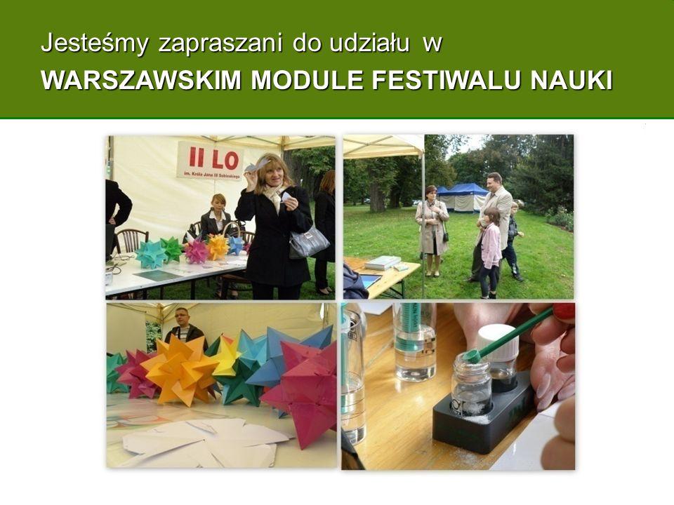 Jesteśmy zapraszani do udziału w WARSZAWSKIM MODULE FESTIWALU NAUKI