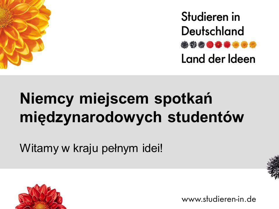 Witamy w kraju pełnym idei! Niemcy miejscem spotkań międzynarodowych studentów