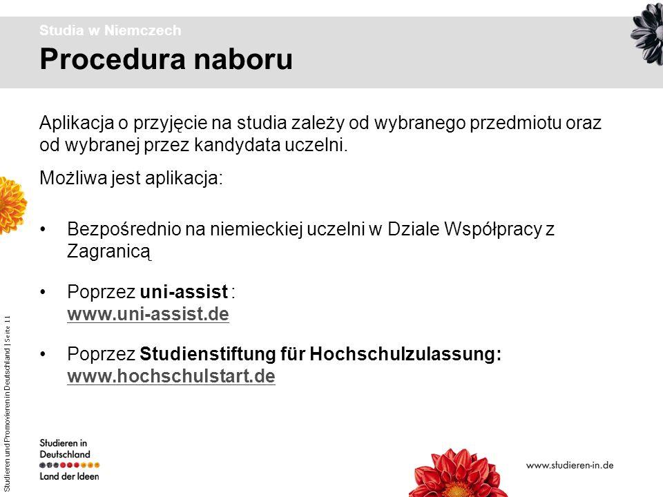 Studieren und Promovieren in Deutschland | Seite 11 Procedura naboru Studia w Niemczech Bezpośrednio na niemieckiej uczelni w Dziale Współpracy z Zagr